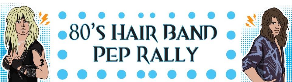 80s Hair Band Night